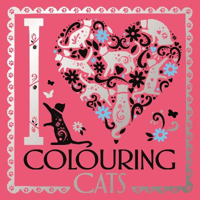 I Heart Colouring Cats by Lizzie Preston