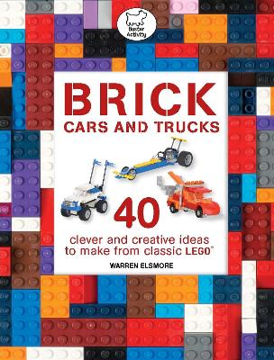 Brick Cars & Trucks by Warren Elsmore