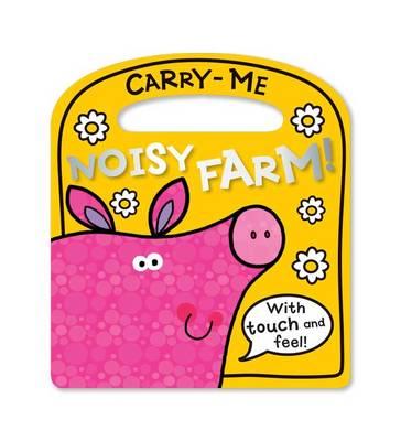 Carry-Me Noisy Farm by Lara Ede