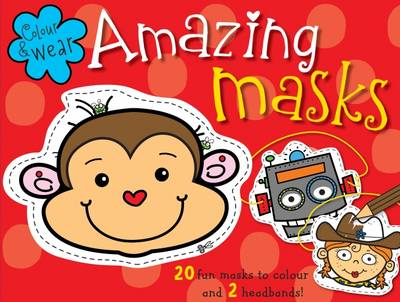 Amazing Masks by John A. Abbott