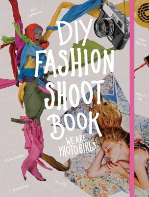 DIY Fashion Shoot Book by We are Photogirls
