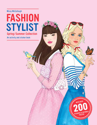Fashion Stylist Spring/Summer Collection An activity and sticker book by Missy McCullough, Anna Claybourne