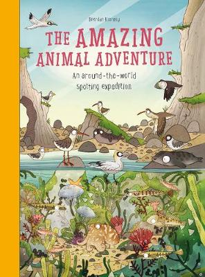 Amazing Animal Adventure: An Around-the-World Spotting Expedition by Anna Claybourn