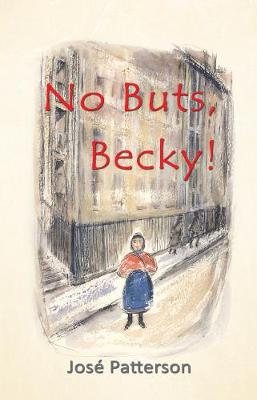 No Buts, Becky! by Jose Patterson