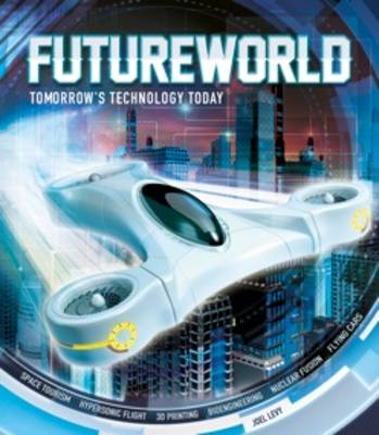 Futureworld by Joel Levy