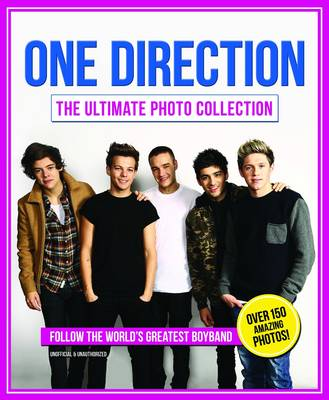 One Direction The Ultimate Photo Collection by Sarah-Louise James