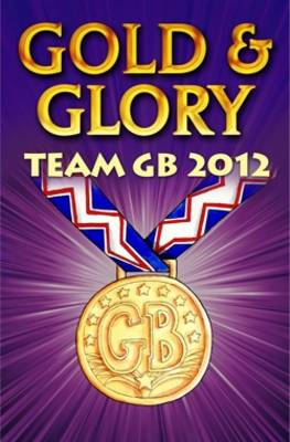 Gold and Glory Team GB 2012 by Ollie M. Pick