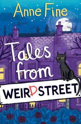 Tales from Weird Street by Anne Fine