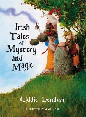 Irish Tales of Mystery and Magic by Edmund Lenihan