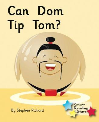 Can Dom Tip Tom by Stephen Rickard