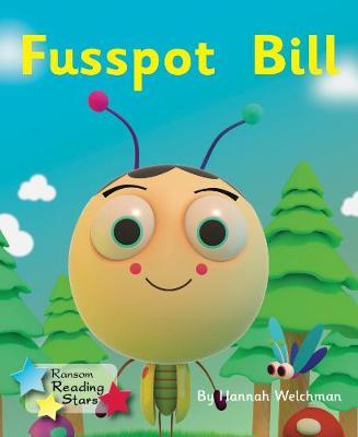 Fusspot Bill by Hannah Welchman