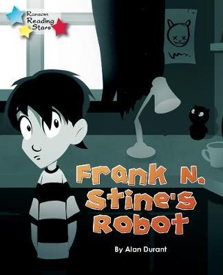 Frank N. Stine's Robot by Alan (Alan Durant        ) Durant