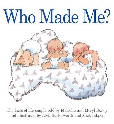Who Made Me? by Meryl Doney