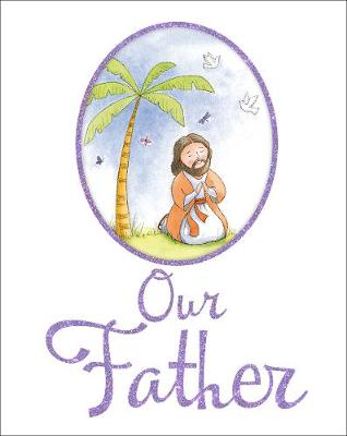 Our Father by Juliet David
