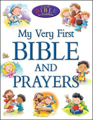 My Very First Bible and Prayers by Alex Ayliffe