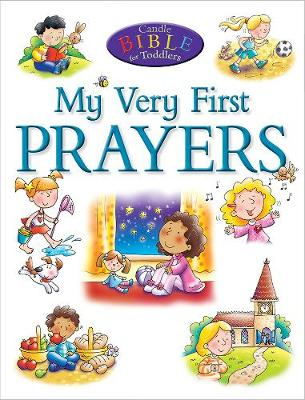 My Very First Prayers by Juliet David