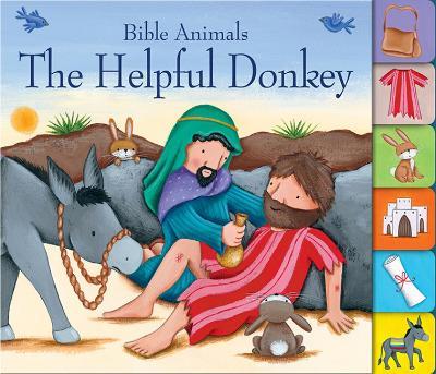 The Helpful Donkey Bible Animals by Josh Edwards