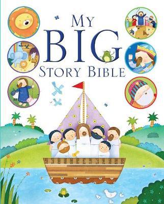 My Big Story Bible by Josh Edwards