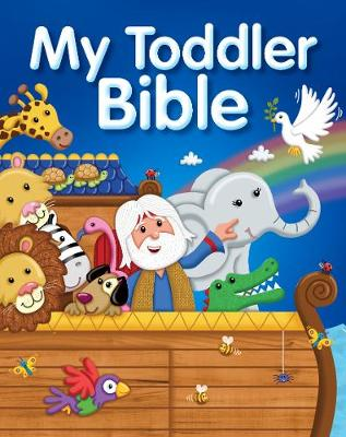 My Toddler Bible by Juliet David