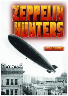Zeppelin Hunters by Simon Chapman