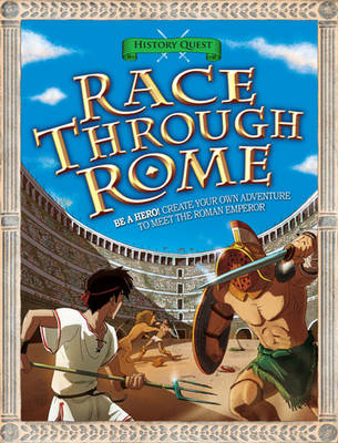 History Quest: Race Through Rome by Timothy Knapman