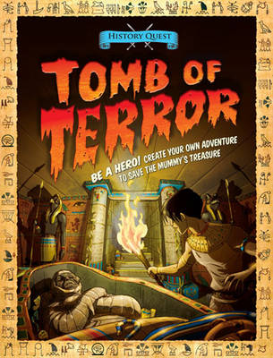 History Quest: Tomb of Terror by Timothy Knapman