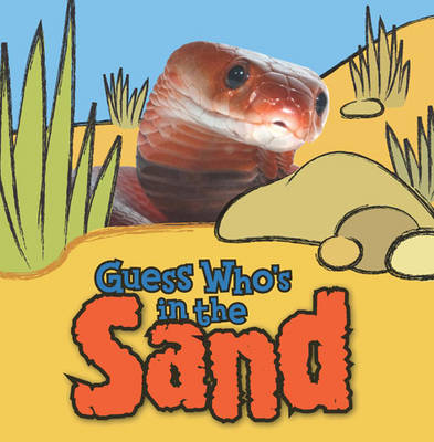 Guess Who's in the...Sand by Camilla de la Bedoyere