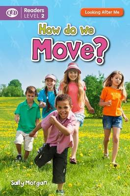 Looking After Me: How Do We Move by Sally Morgan, Ian K. Smith