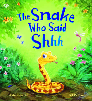 The Storytime: The Snake Who Says Shhh... by Jodie Parachini