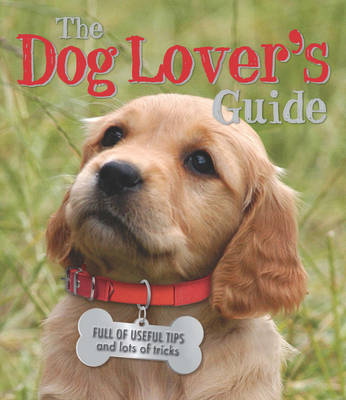 The Dog Lover's Guide by Honor Head