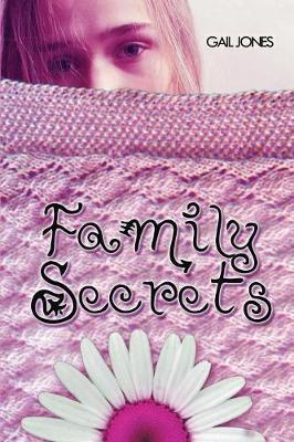 Family Secrets by Gail Jones UK