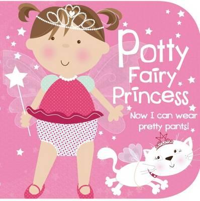 Potty Fairy Princess (Potty Training Storybook) by
