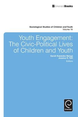 Youth Engagement The Civic-Political Lives of Children and Youth by Loretta E. Bass