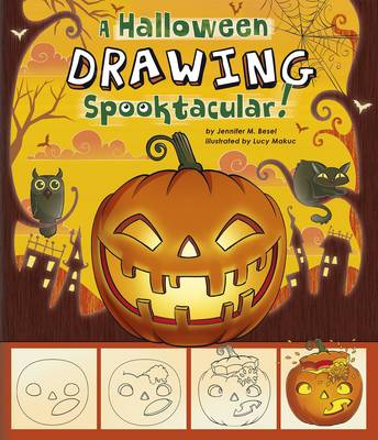 Drawing Spooktacular by Jennifer M. Besel