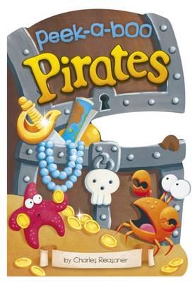 Peek-a-Boo Pirates by Charles Reasoner
