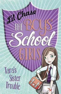 The Boys' School Girls: Tara's Sister Trouble by Lil Chase, Lil Chase