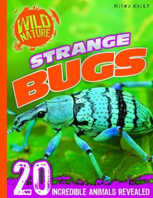 Explore Your World - Strange Bugs by Belinda Gallagher