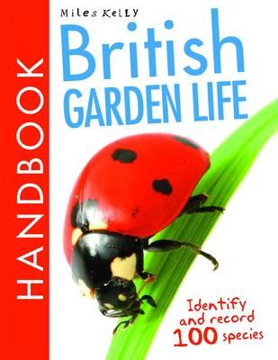 British Garden Life Handbook by Belinda Gallagher