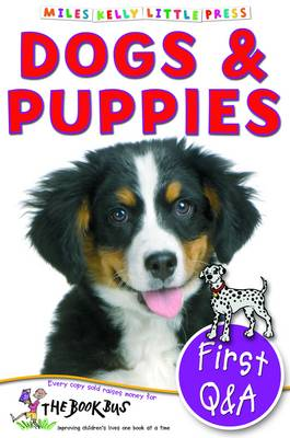 First Q&A Dogs & Puppies by Belinda Gallagher