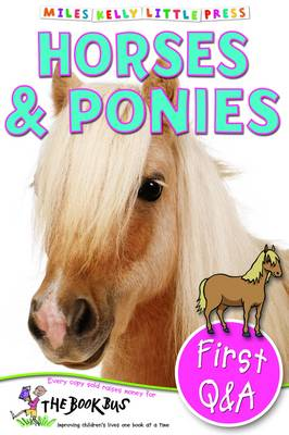 First Q&A Horses & Ponies by Belinda Gallagher