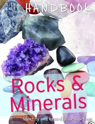 Handbook - Rocks and Minerals by Belinda Gallagher