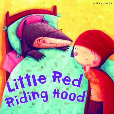 My Fairytale Time: Little Red Riding Hood by Belinda Gallagher