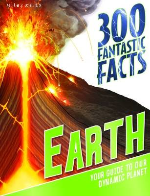300 Fantastic Facts Earth by Peter Riley
