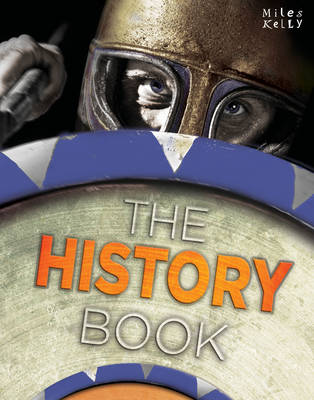 The History Book by Richard (University of Manchester and Manchester Grammar School) Kelly