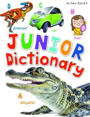 Junior Dictionary by Miles Kelly