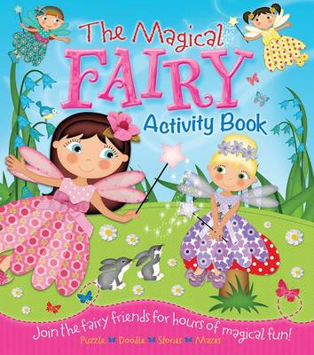 The Magical Fairy Activity Book by Arcturus Publishing