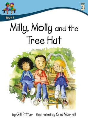 Milly Molly and the Tree Hut by Gill Pittar