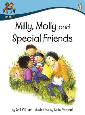 Milly Molly and Special Friends by Gill Pittar