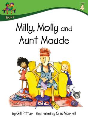 Milly Molly and Aunt Maude by Gill Pittar