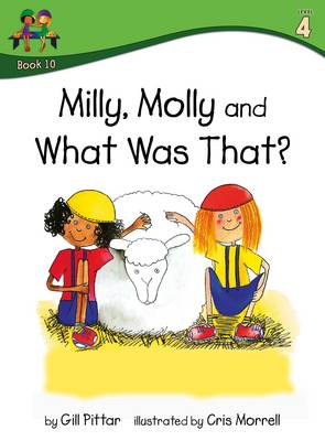 Milly Molly and What Was That by Gill Pittar